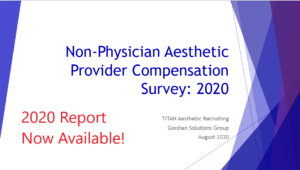 2020 TITAN Aesthetic Provider Compensation Data Report