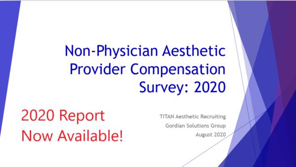 2020 TITAN Aesthetic Provider Compensation Data Report