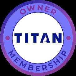TITAN Owner Membership